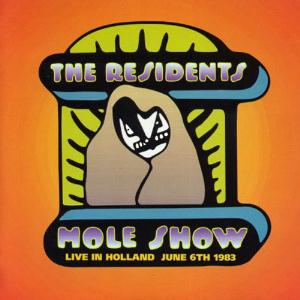 The Residents - The Mole Show: Live in Holland CD (album) cover