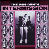 The Residents Intermission album cover