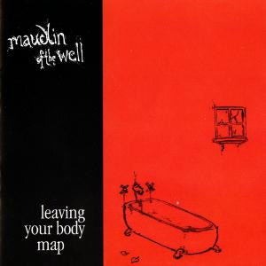 Maudlin Of The Well Leaving Your Body Map album cover