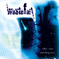 Fallen Stars And Rising Scars  by WASTEFALL album cover