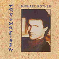 Michael Rother - Traumreisen CD (album) cover