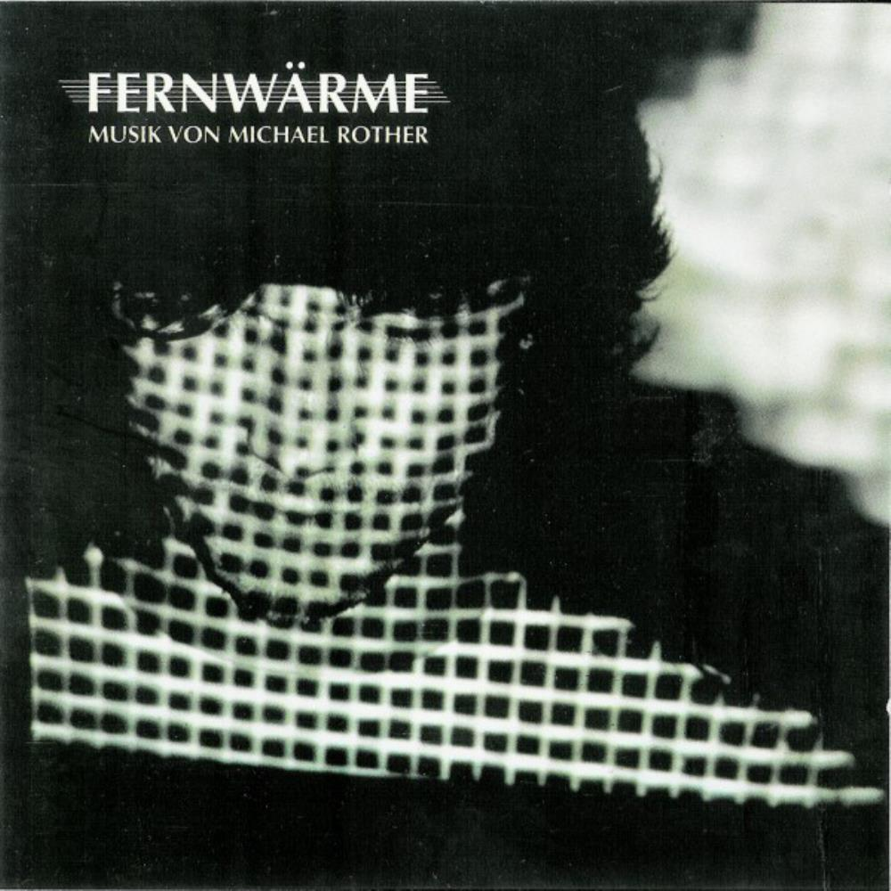 Fernwärme by ROTHER, MICHAEL album cover