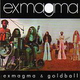 Exmagma Exmagma & Goldball album cover
