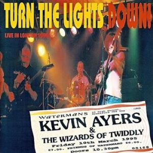 Kevin Ayers - Turn The Lights Down! CD (album) cover