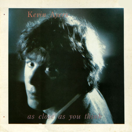 Kevin Ayers As Close As You Think album cover