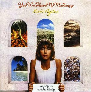 Kevin Ayers - Yes We Have No Mananas CD (album) cover