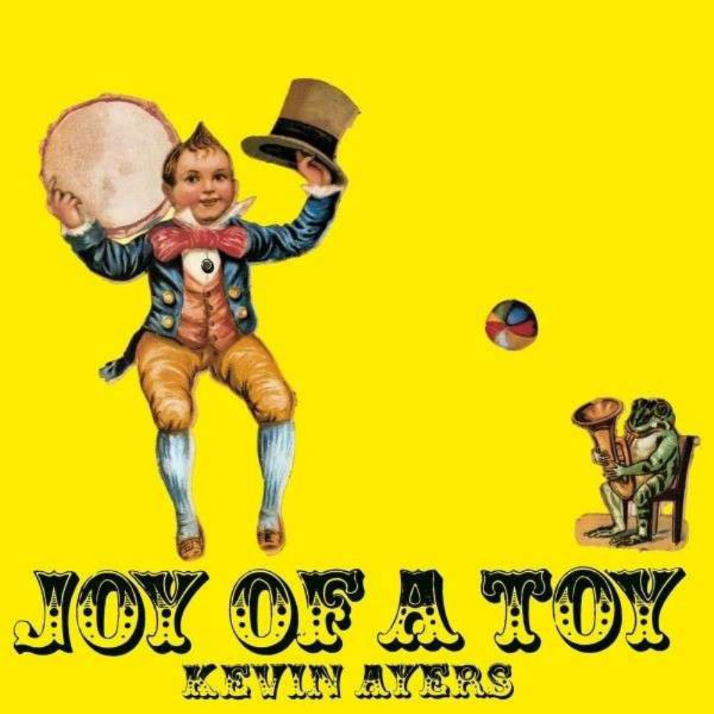 Kevin Ayers - Joy Of A Toy CD (album) cover