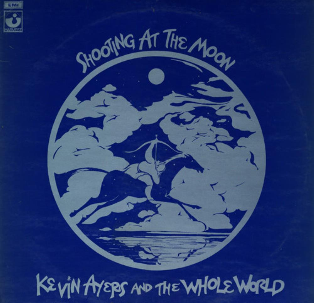 Kevin Ayers & The Whole World: Shooting At The Moon by AYERS, KEVIN album cover