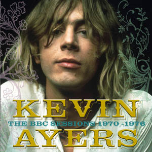 Kevin Ayers The BBC Sessions-1970-1976 album cover