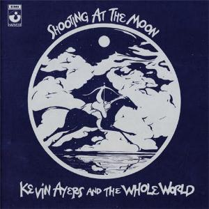 Kevin Ayers Shooting at the Moon album cover