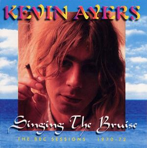 Kevin Ayers Singing The Bruise album cover