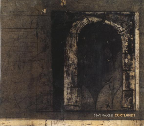 Sean Malone - Cortlandt CD (album) cover