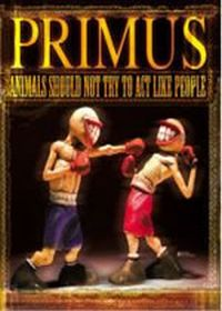 Primus - Animals Should Not Try to Act Like People CD (album) cover