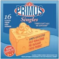 They Can't All Be Zingers by PRIMUS album cover
