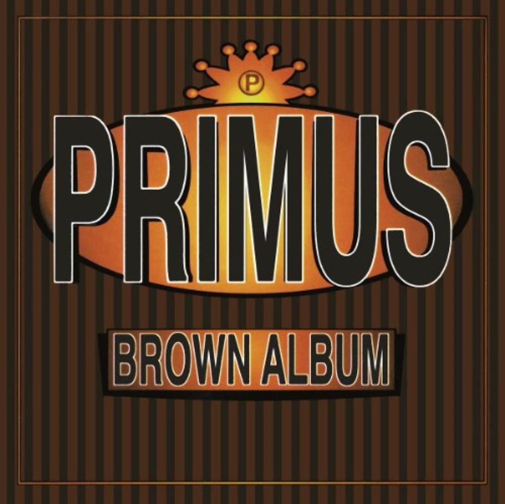 The Brown Album by PRIMUS album cover