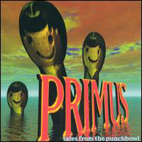 Tales From the Punchbowl by PRIMUS album cover