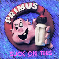 Primus - Suck on This CD (album) cover