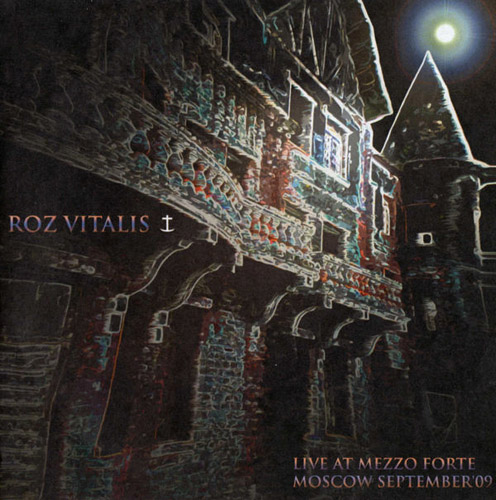 Roz Vitalis Live At Mezzo Forte, Moscow, September'09 album cover