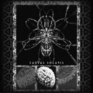 Canvas Solaris - Cortical Tectonics CD (album) cover