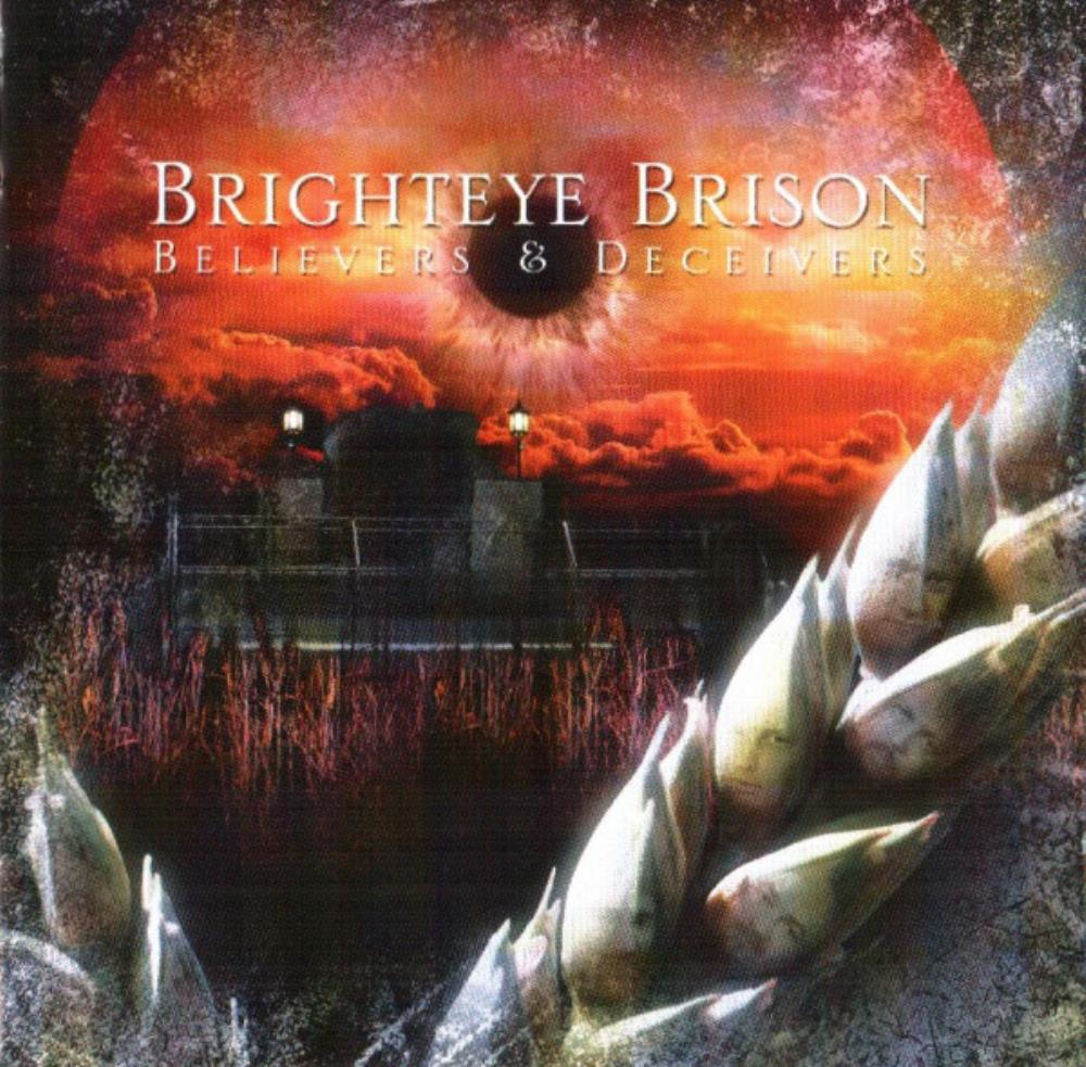 Believers & Deceivers by BRIGHTEYE BRISON album cover