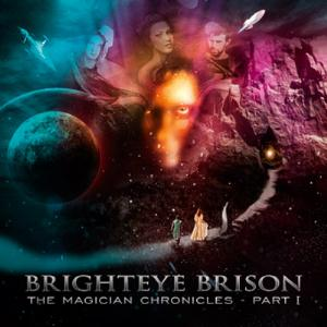 Brighteye Brison The Magician Chronicles part 1 album cover