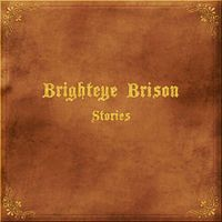 Stories by BRIGHTEYE BRISON album cover