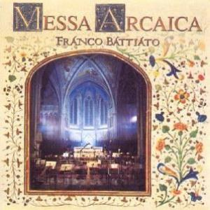 Franco Battiato - Messa Arcaica CD (album) cover