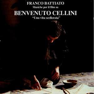 Franco Battiato - Musiche Per Il Film Su Benvenuto Cellini CD (album) cover