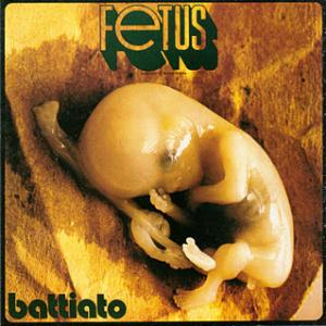 Franco Battiato - Fetus CD (album) cover