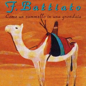 Franco Battiato Come Un Cammello In Una Grondaia album cover