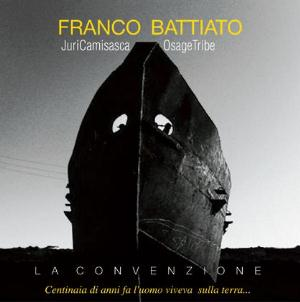 Franco Battiato La Convenzione (with Juri Camiscsca and Osage Tribe) album cover