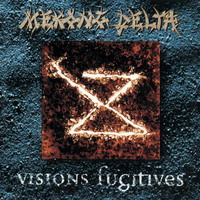 Mekong Delta Visions Fugitives album cover