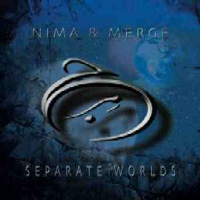 Separate Worlds by NIMA & MERGE album cover