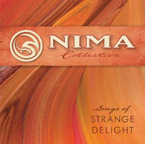 Nima & Merge Songs Of Strange Delight  (as Nima Collective) album cover