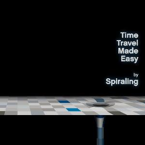 Spiraling Time Travel Made Easy album cover