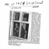 What's The Name by IXTHULUH album cover