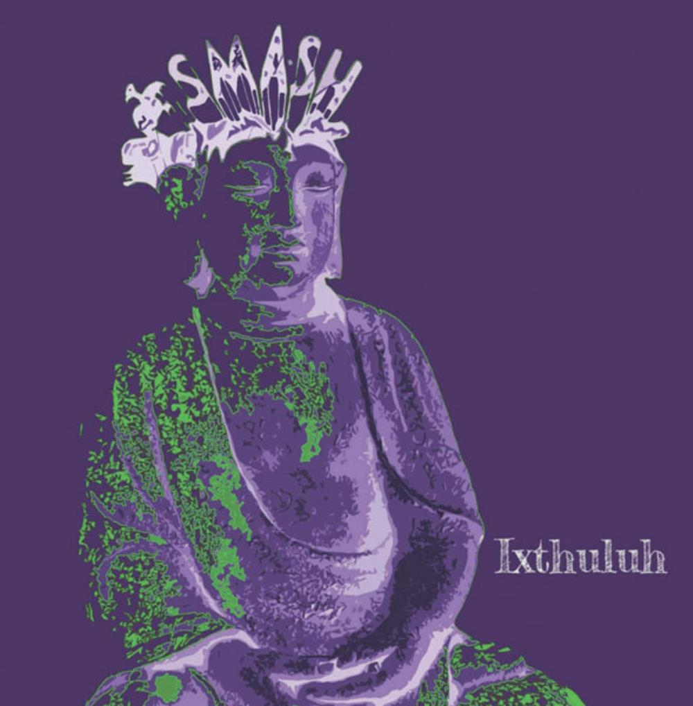 Smash by Ixthuluh album rcover