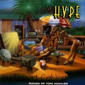 Robert Calvert - Hype CD (album) cover