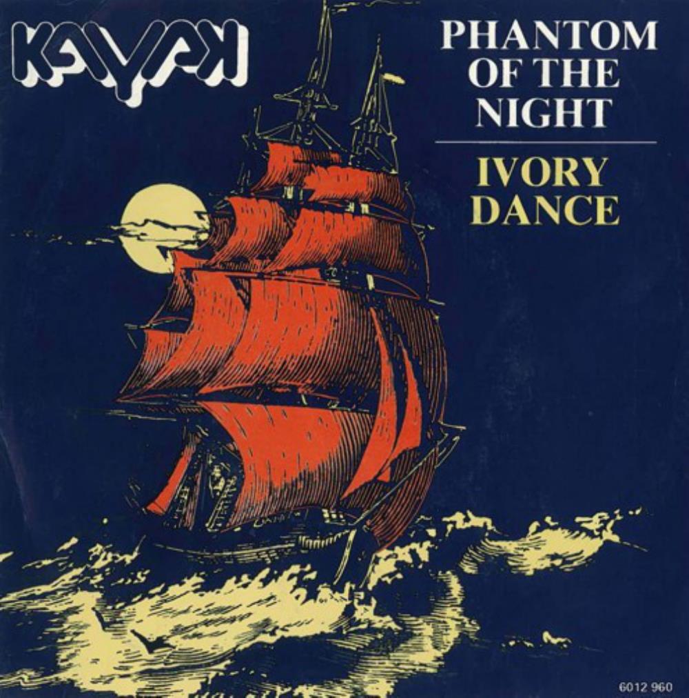 Phantom of the Night / Ivory Dance by KAYAK album cover