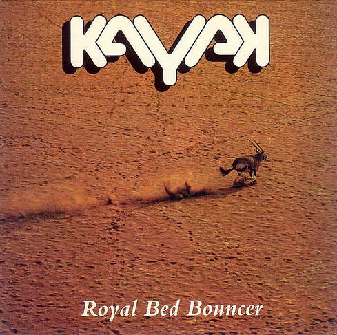 Royal Bed Bouncer  by KAYAK album cover