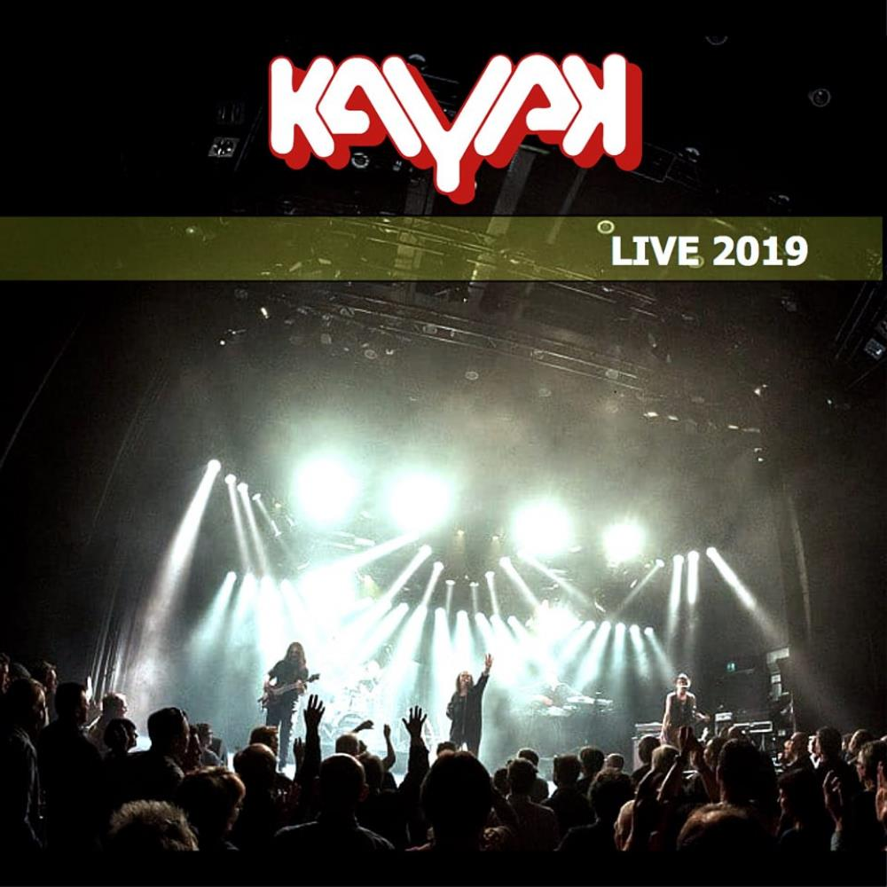Live 2019 by KAYAK album cover