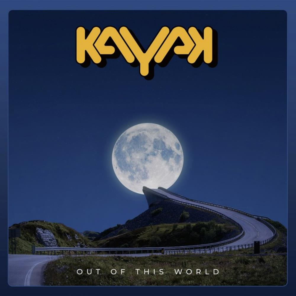 Out of This World by KAYAK album cover