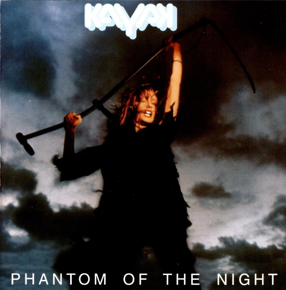 Kayak Phantom Of The Night album cover