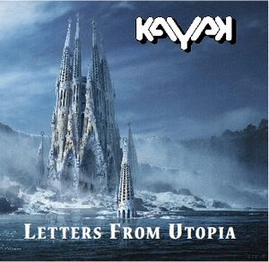 Kayak Letters from Utopia album cover