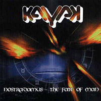 Nostradamus - The Fate Of Man  by KAYAK album cover