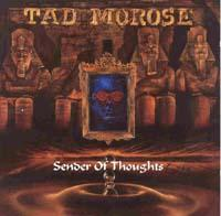 Sender Of Thoughts by TAD MOROSE album cover