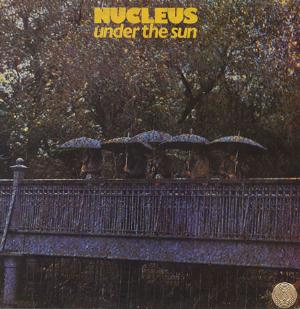 Nucleus Under The Sun album cover