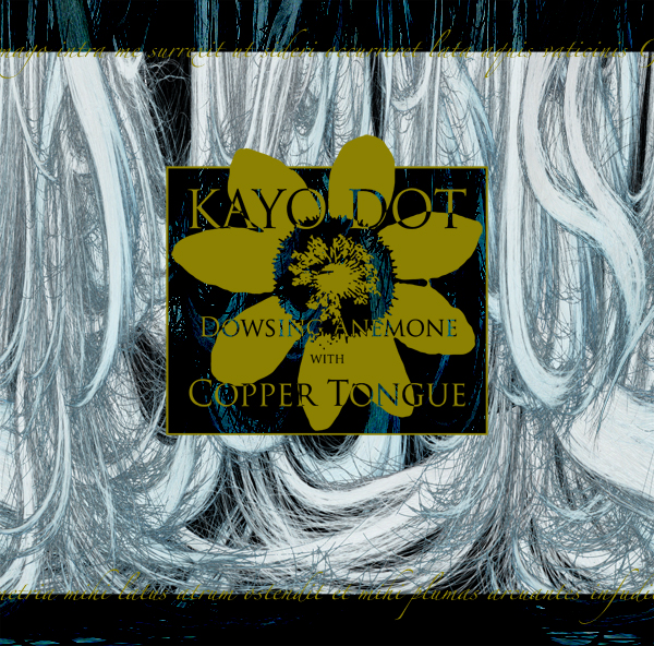 Dowsing Anemone With Copper Tongue by KAYO DOT album cover