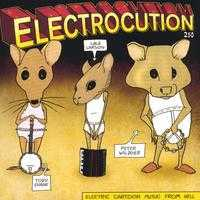 Electrocution 250 - Electric Cartoon Music From Hell CD (album) cover