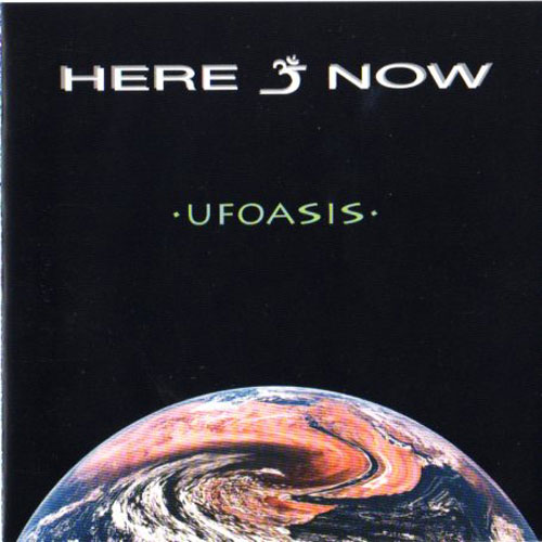 Here & Now UFOasis album cover